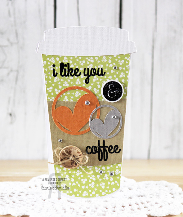 I Like You & Coffee by Laurie Schmidlin