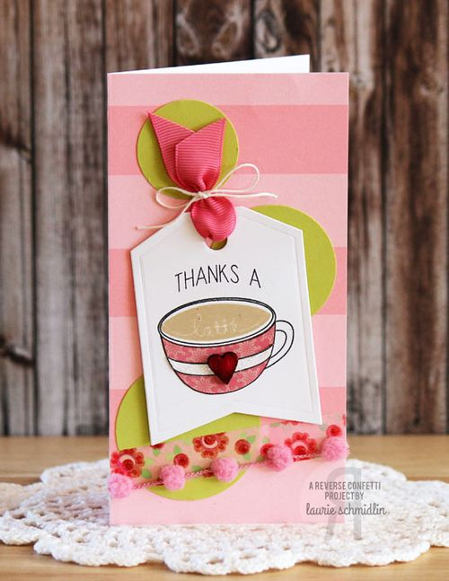 Thanks a Latte by Laurie Schmidlin