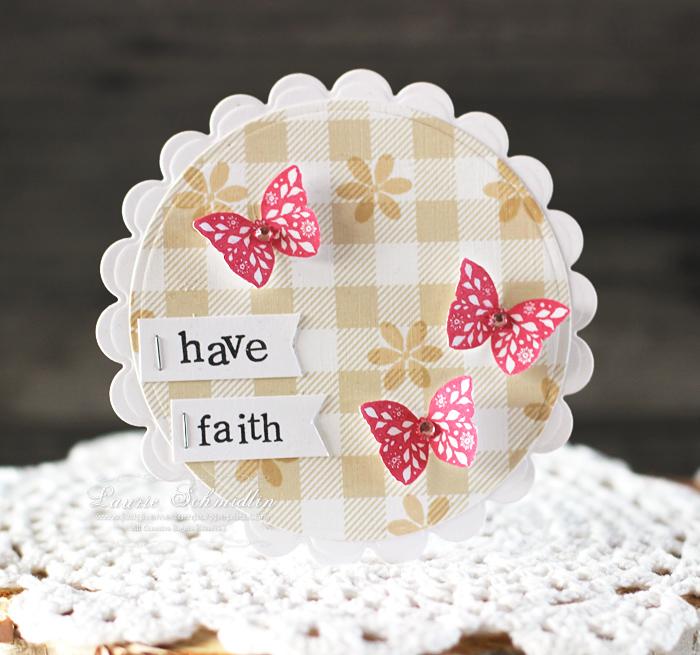 Have Faith by Laurie Schmidlin