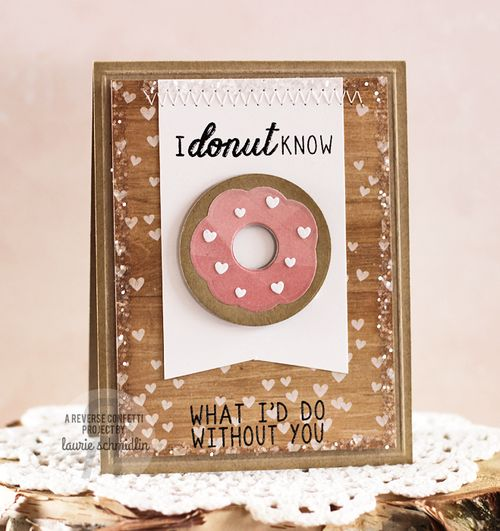 I Donut Know by Laurie Schmidlin