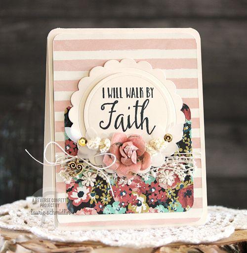 Walk By Faith by Laurie Schmidlin