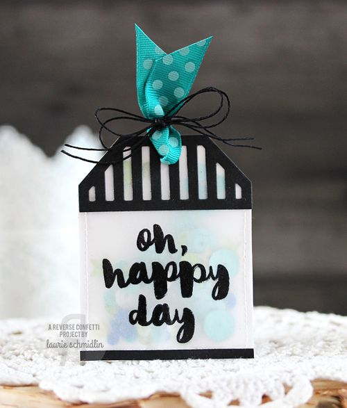 Oh Happy Day Tag by Laurie Schmidlin