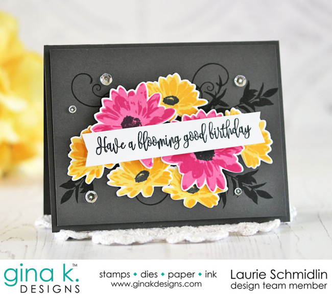 Blooming Good Birthday by Laurie Schmidlin