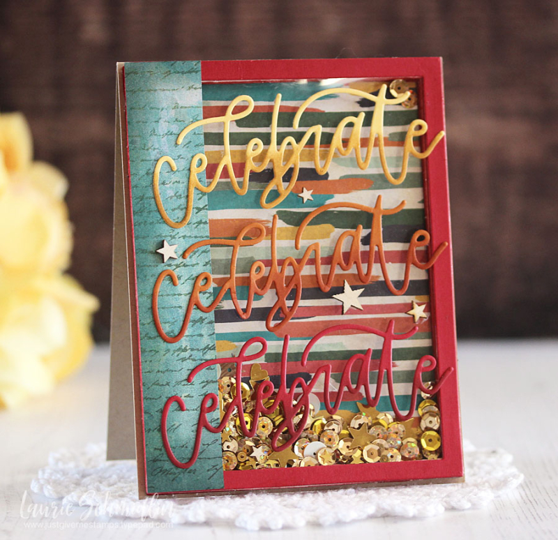 Celebrate Shaker Card by Laurie Schmidlin