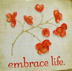 Embrace_life_closeup_edited1